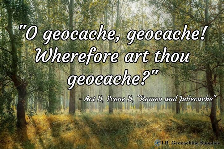 The Geocaching Bard - Wherefore Art Though Geocache?