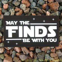 May the Finds Be With You Card