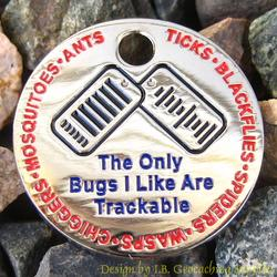 The Only Bugs I Like Are Trackable PathTag - Nickel Version